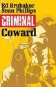 Criminal Volume 1: Coward (Criminal Tp ...