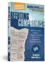 Refuting Compromise: A Biblical and Scientific Refutation of