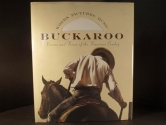 Buckaroo: Visions and Voices of the American Cowboy/Including 1 Cd