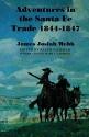 Adventures in the Santa Fe Trade, 1844-1847