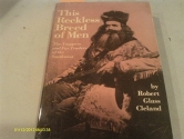 This Reckless Breed of Men: The Trappers and Fur Traders of the Southwest