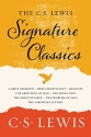 The C. S. Lewis Signature Classics: An Anthology of 8 C. S. Lewis Titles: Mere Christianity, Th...