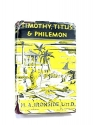 Timothy, Titus & Philemon (Addresses on the First and Second Epistles of Timothy)