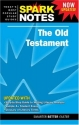 Old Testament, The (Spark Notes Literature Guide)