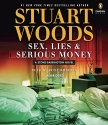 Sex, Lies & Serious Money (A Stone Barrington Novel)