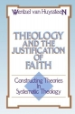 Theology and the Justification of Faith: Constructing Theories in Systematic Theology (English and Afrikaans Edition)