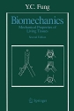 Biomechanics: Mechanical Properties of Living Tissues, Second Edition