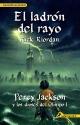 El ladron del rayo / The Lightning Thief (Percy Jackson Y Los Dioses Del Olimpo/ Percy Jackson and the Olympians) (Spanish Edition)