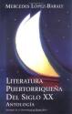 Literatura Puertorriquena del Siglo Veinte: Antologia