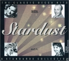 Stardust: The Classic Decca Hits & Standards Collection