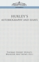 Huxley's Autobiography and Essays