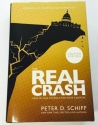 The Real Crash: America's Coming Bankruptcy How to Save Yourself and Your Country Updated For 2016