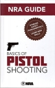 NRA Guide Basics of Pistol Shooting 3rd edition