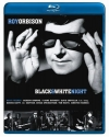 Roy Orbison: Black & White Night [Blu-ray]