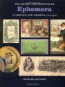 The Design & Printing of Ephemera in Britain & America: 1720-1920