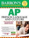 Barron's AP French Language and Culture with MP3 CD (Barron's AP French (W/CD))