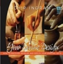 Your Divine Design, How to Discover, Develop and Deploy Your Spiritual Gifts with Chip Ingram DVD Series