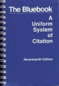 The Bluebook: A Uniform System of Citation (Seventeenth Edition)
