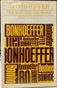 Bonhoeffer; the man and his work