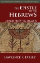 The Epistle to the Hebrews: High Priest in Heaven