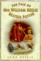 The Tale of Mrs. William Heelis-Beatrix Potter, rev