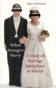 When Strangers Marry: A Study of Marriage Breakdown in Ireland