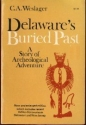 Delaware's Buried Past: A Story of Archeological Adventure
