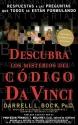 Descubra los misterios del Código Da Vinci: Respuestas a las preguntas que todos se están formulando (Spanish Edition)