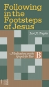 Following in the Footsteps of Jesus. Meditations on the Gospels for Year B