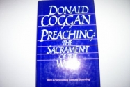 Preaching: The Sacrament of the Word