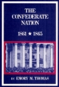 The Confederate Nation: 1861 - 1865 (Illustrated)