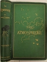 The Atmosphere. Translated from the French…, edited by James Glaisher.