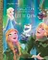 Let It Glow (Disney Frozen: Northern Lights) (Big Golden Book)