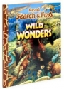 Wild Wonders Read Search & find (Kids Books - September 2008)