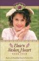 Elsie's Stolen Heart (Life of Faith, A: Elsie Dinsmore Series)