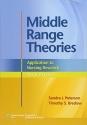 Middle Range Theories: Application to Nursing Research (Peterson, Middle Range Theories)