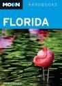 Moon Florida (Moon Handbooks)