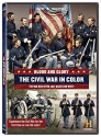 Blood And Glory: The Civil War In Color [DVD + Digital]