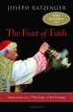 The Feast of Faith: Approaches to a Theology of the Liturgy