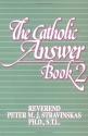 002: The Catholic Answer Book 2