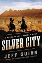 Silver City: A Novel of the American West (A Cash McLendon Novel)