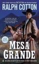 Mesa Grande (Ralph Cotton Western Series)