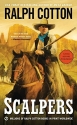 Scalpers (Ralph Cotton Western Series)