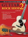 Belwin's 21st Century Guitar Rock Shop 2: The Most Complete Guitar Course Available, Book & CD (Belwin's 21st Century Guitar Course)