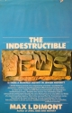 The indestructible Jews;: Is there a manifest destiny in Jewish history?