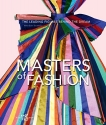 Masters of Fashion: The Leading Figures Behind the Dream