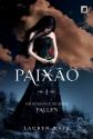 Paixao (Col. Fallen) - Vol. 3 (Em Portugues do Brasil)
