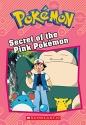 Secret of the Pink Pokémon (Pokémon Classic Chapter Book #2)