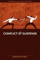 Elements of Fiction Writing: Conflict and Suspense
