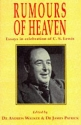 Rumours of Heaven : Essays in Celebration of C. S. Lewis